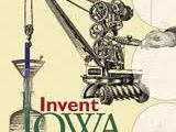 Invent Iowa–And Wherever You Live