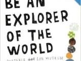 Be An Explorer of the World
