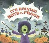 It's Raining Bats and Frogs!
