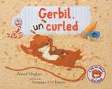 Gerbil Uncurled: When the Rules Don't Work