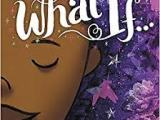 What If. . . . : Imagination withoutBoundaries